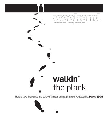 St. Petersburg Times: Weekend: walkin' the plank